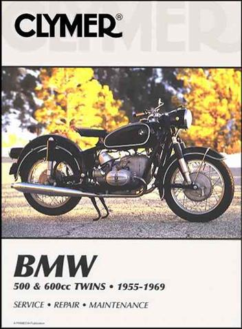 BMW 500 & 600cc Twins 1955 - 1969 Clymer Owners Service & Repair Manual