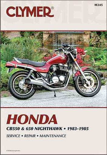 Honda CB550 & 650 1983 - 1985 Clymer Owners Service & Repair Manual