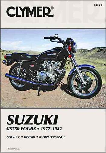 Suzuki GS750 Fours 1977 - 1982 Clymer Owners Service & Repair Manual