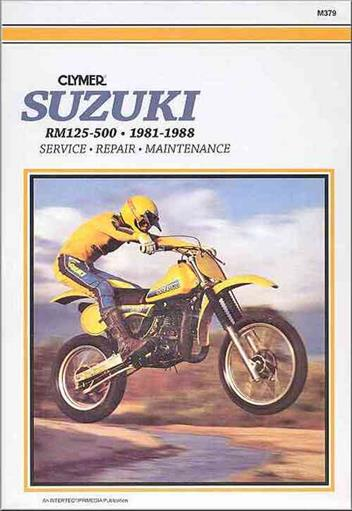 Suzuki RM125, RM250, RM465, RM500 1981 - 1988Clymer Owners Service & Repair Manual