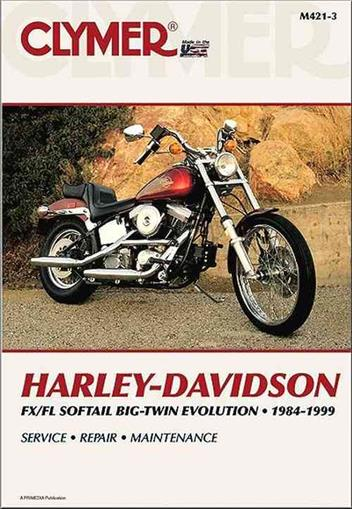 Harley-Davidson FLS/FXS Softail Big Twin Evolution 1984 - 1999Clymer Owners Service & Repair Manual