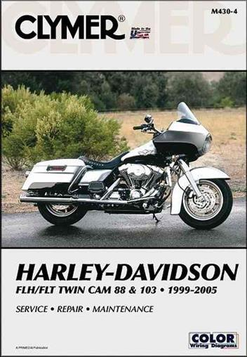 Harley-Davidson FLH, FLT Twin Cam 88 & 103 1999 - 2005Clymer Owners Service & Repair Manual