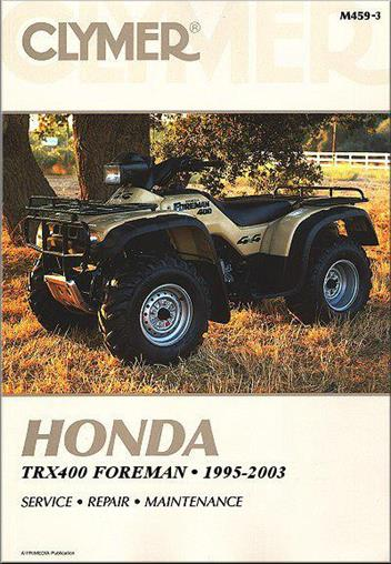 Honda TRX400 Foreman ATV 1995 - 2003 Clymer Owners Service & Repair Manual