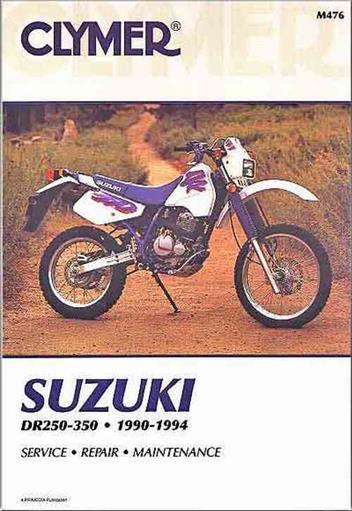 Suzuki Dr250  U0026 Dr350 1990 - 1994 Clymer Owners Service  U0026 Repair Manual