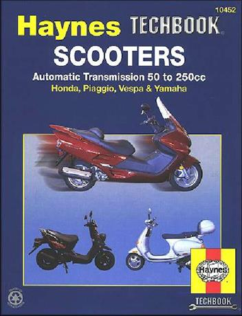 Scooters Automatic Transmission 50cc to 250cc Manual: Haynes Techbook