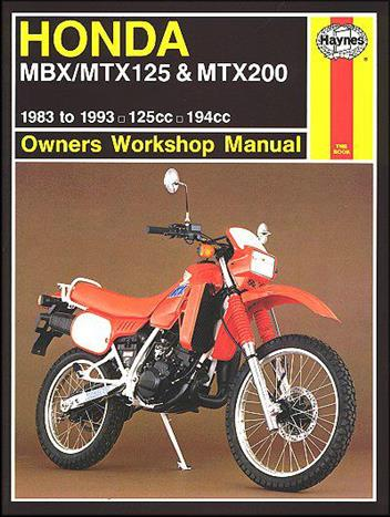 Honda MBX/MTX 125 & MTX200 1983 - 1993 Haynes Owners Service & Repair Manual