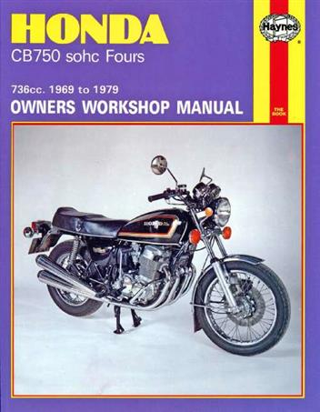 Honda CB750 SOHC Fours 1969 - 1979 Haynes Owners Service & Repair Manual