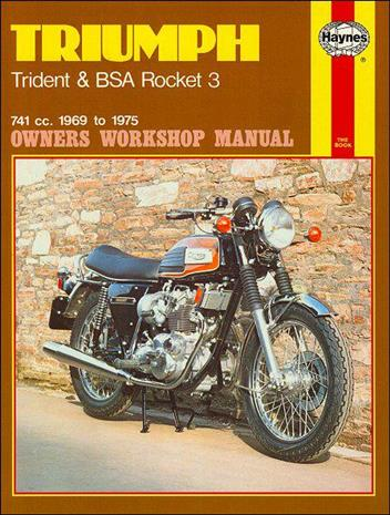 Triumph Trident & BSA Rocket 3 1969 - 1975 Haynes Owners Service & Repair Manual