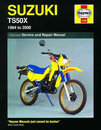 Suzuki TS50X 1984 - 2000 Haynes Owners Service & Repair Manual