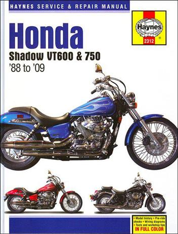 Honda Shadow VT600 & 750 1988 - 2009 Haynes Owners Service & Repair Manual