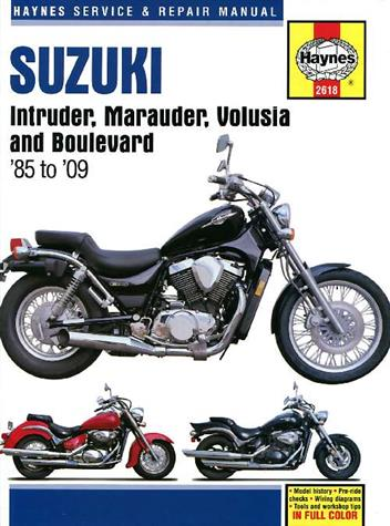 Suzuki Intruder, Marauder, Volusia & Boulevard 1985 - 2009Haynes Owners Service & Repair Manual