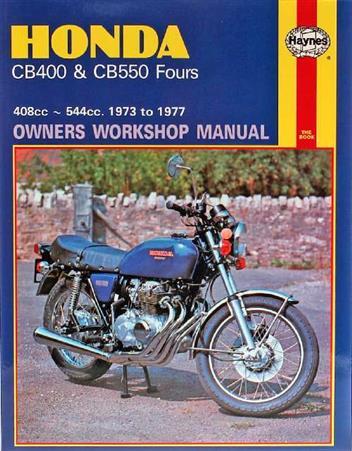 Honda CB400 & CB550 Fours 1973 - 1977 Haynes Owners ...