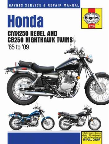 Honda CMX250 Rebel & CB250 Nighthawk Twins 1985 - 2009
