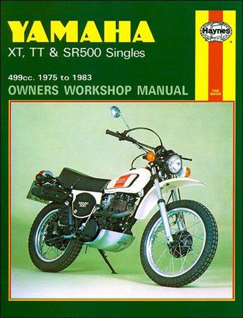 Yamaha XT, TT & SR500 Singles 1975 - 1983 Haynes Owners Service & Repair Manual