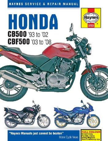 Honda CB500 & CBF500Twin 1993 - 2008 Haynes Owners Service & Repair Manual