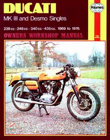 Ducati Mk3 & Desmo Singles 1969 - 1976 Haynes Owners Service & Repair Manual