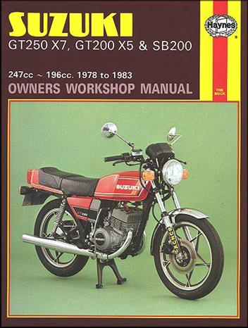 Suzuki GT250 X7, GT200 X5 & SB200 Twins 1978 - 1983