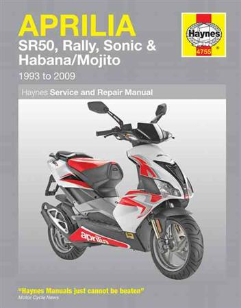 Aprilia SR50, Rally, Sonic & Habana / Mojito Scooters 1993 - 2009