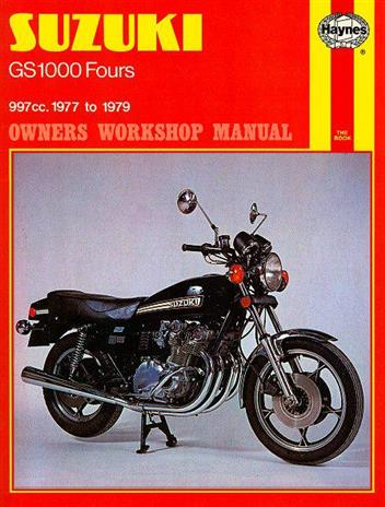 Suzuki GS1000 Four 1977 - 1979 Haynes Owners Service & Repair Manual