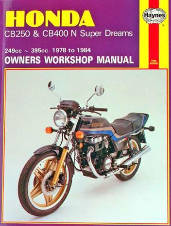 Honda CB250 & CB400N Super Dreams 1978 - 1984Haynes Owners Service & Repair Manual