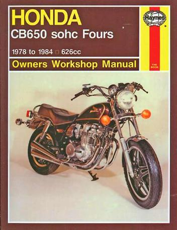 Honda CB650 Fours 1978 - 1984 Haynes Owners Service & Repair Manual