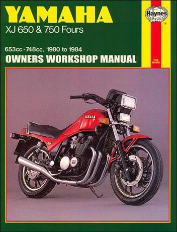 Yamaha XJ650 & 750 Fours 1980 - 1984 Haynes Owners Service & Repair Manual