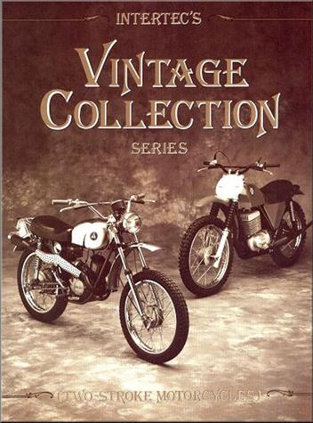 Vintage Collection Two-Stroke Motorcycles : 1960s to Mid 70s