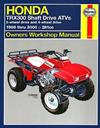Honda TRX300 Shaft Drive ATVs 1988 - 2000 Haynes Owners Service & Repair Manual