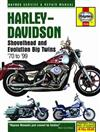 Harley-Davidson Shovelhead & Evolution Big Twins 1970 - 1999Haynes Owners Service & Repair Manual