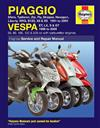 Piaggio & Vespa Scooters 1991 - 2009 Haynes Owners Service & Repair Manual