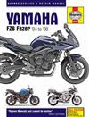 Yamaha FZ6 Fazer 2004 - 2008 Haynes Owners Service & Repair Manual